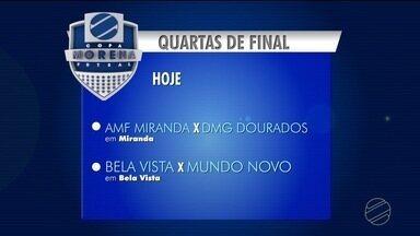 Quartas de final da Copa Morena de Futsal - Hoje tem jogo da Copa Morena de Futsal, disputas das quartas-de-final em três cidades do interior do estado.