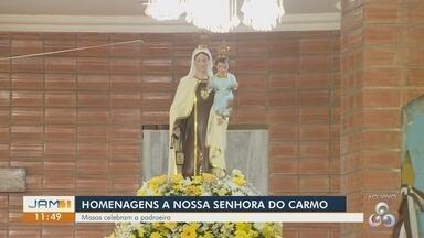 Missas celebram Nossa Senhora do Carmo - Ações estão sendo realizadas em Manaus.