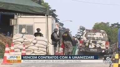 Contratos com Umanizzare encerram em outros 5 presídios do AM - undefined