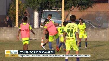 Jogadores de escolinha de bairro de Vila Velha, ES, vão para o Vasco - Escolinha fica em Jardim Asteca e revelou talentos.