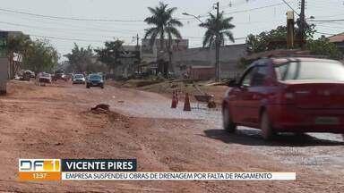Moradores de Vicente Pires reclamam de obra parada - Eles dizem que empresa paralisou as obras há um mês por falta de pagamento do GDF.