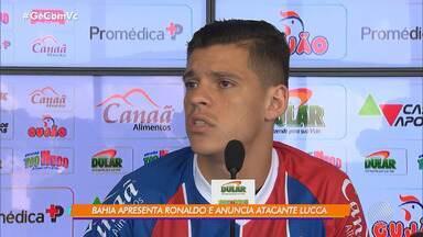 Bahia tem novos jogadores: o volante Ronaldo e o atacante Lucca - Os atletas passam a integrar a equipe do Bahia oficialmente nesta sexta-feira (19).