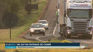 Motoristas cometem infração na BR-369 para ganhar tempo - Flagrantes foram registrados em uma das entradas para Cambé. Tem motorista usando o acostamento de forma irregular.