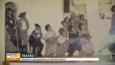 Artistas e grupos contam suas histórias e desafios para fazer teatro em Montes Claros - Cidade cedia edição de mostra de espetáculos neste mês.