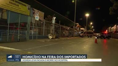 Homem leva facada e morre na Feira dos Importados do SIA - O autor e a motivação do crime ainda são desconhecidos. Leandro Francisco Nunes Lopes, de 31 anos, chegou a ser socorrido pelos bombeiros no local e levado para o hospital de base, mas não resistiu.