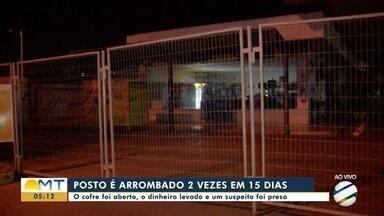 Posto de combustíveis é arrombado 2 vezes em 15 dias em bairro de Cuiabá - Posto de combustíveis é arrombado 2 vezes em 15 dias em bairro de Cuiabá