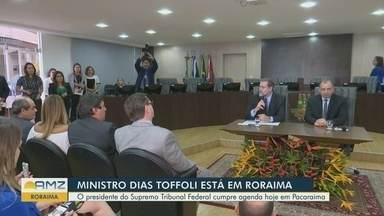 Presidente do STF e CNJ, Dias Toffoli faz primeira visita a RR - Toffoli se reúne com magistrados do estado em Boa Vista e deve conhecer as ações desenvolvidas pela Operação Acolhida no controle do fluxo migratório, em Pacaraima.