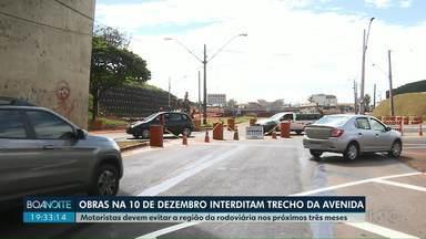 Região das obras do viaduto da Dez de Dezembro tem novos bloqueios - Motoristas devem evitar a região da rodoviária nos próximos três meses.