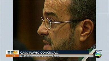 TCE adia julgamento de embargos do caso de Flávio Conceição - TCE adia julgamento de embargos do caso de Flávio Conceição.