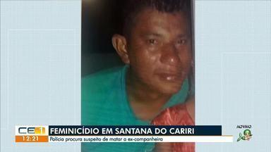 Polícia procura suspeito de matar ex-companheira de Santana do Cariri - Saiba mais em g1.com.br/ce