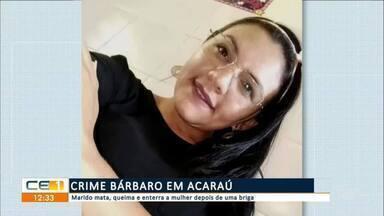 Marido mata, queima e enterra a mulher depois de uma briga em Acaraú - Saiba mais em g1.com.br/ce