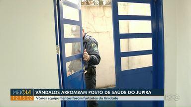 Vândalos arrombam posto de saúde do bairro Jupira - Vários equipamentos foram furtados da unidade.