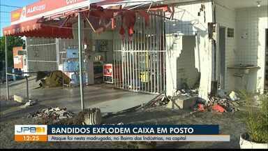 Bandidos explodem cofre em poto de combustível no Bairro das Indústrias, em João Pessoa - O ataque foi durante a madrugada (29).