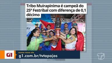 Vitória da tribo Muirapinima no Festribal 2019 é destaque no G1 Santarém e região - Confira esta e outras notícias acessando o portal.