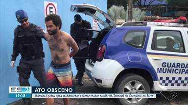 Homem é detido após ser flagrado se masturbando em terminal de ônibus na Serra, ES - Suspeito de 28 anos foi flagrado por passageiros no Terminal de Carapina, na Serra. Ele foi liberado na delegacia.