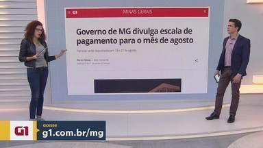 G1 no BDMG: Governo de Minas divulga escala de pagamento para o mês de agosto - Parcelas serão depositadas em 13 e 27 de agosto.