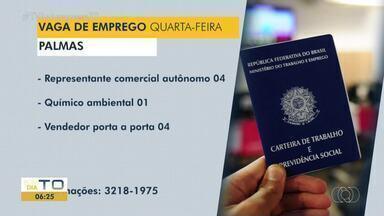 Confira as vagas de emprego disponíveis em Palmas, Porto Nacional e Gurupi - Confira as vagas de emprego disponíveis em Palmas, Porto Nacional e Gurupi