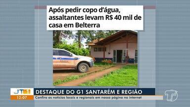 Assalto de mais de 40 mil reais em joias em Belterra é destaque no G1 Santarém e Região - Confira essa e outras notícias acessando o portal.