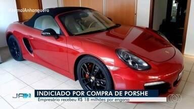 Polícia indicia empresário por compra de Porsche após receber R$ 18 milhões por engano - Segundo polícia, Guilherme Moreira usou parte do dinheiro para adquirir o veículo de luxo, em Goiânia. Instituição bancária afirmou que depósito ocorreu após falha no sistema. Pai e amiga também foram indiciados.