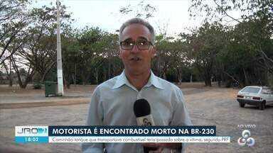 Motorista é encontrado morto na BR-320 sentindo estado do Amazonas - PRF investiga as causas do acidente.