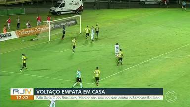 Voltaço empata com Remo em partida pela Série C do Brasileiro - Time jogou em casa e não saiu do zero.