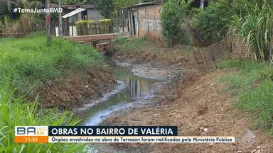 MP notifica órgãos envolvidos em obra na comunidade de Terracom, no bairro de Valéria - Moradores reclamam de alagamentos constantes na região.