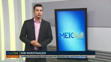 Homem é achado morto próximo à linha férrea em Ponta Grossa - Corpo de Luciano de Jesus Gouvêa, de 38 anos, foi levado ao IML.