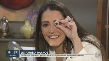 Em fase de discussão, projeto de lei pode ajudar quem tem apenas um olho - Lei Amália Barros pode garantir direitos às pessoas com visão monocular.