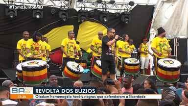 Olodum faz show no Pelourinho em homenagem à Revolta dos Búzios - Os heróis defendiam a Proclamação da República, o fim da escravidão, a redução de impostos e a igualdade racial, em 1798.