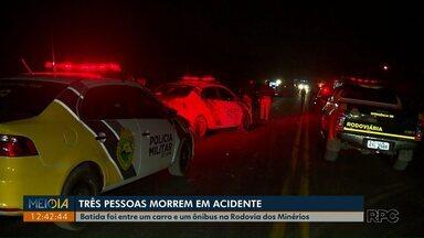 Acidente na Rodovia dos Mineiros deixa três mortos e três feridos - Batida envolveu carro e ônibus. Segundo a polícia, o primeiro veículo tentou fazer conversão proibida.