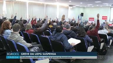 Professores da UEPG decidiram parar a greve em Assembleia - As aulas vão ser retomadas na próxima segunda-feira (19).