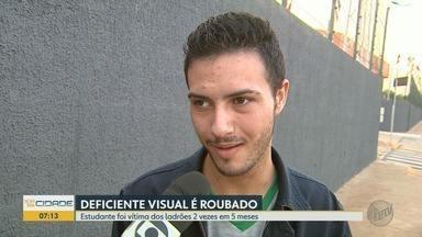 Deficiente visual e auditivo é assaltado pela 2ª vez em 6 meses em Ribeirão Preto - Estudante, de 19 anos, diz que tentou evitar roubo, mas foi agredido.
