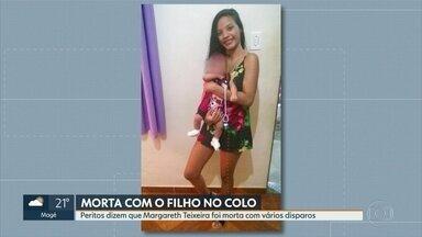 Laudo pericial diz que Margareth Teixeira foi morta com vários disparos - Peritos da Polícia Civil dizem que Margareth Teixeira, 17 anos foi morta por vários disparos de arma de alta capacidade de destruição. A jovem estava com o seu filho de 1 ano no colo, o bebê foi ferido no pé, está internado.