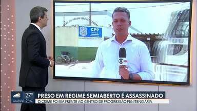 Preso é assassinado no Centro de Progressão Penitenciária - Um preso que cumpria pena no regime semiaberto foi assassinado a tiros hoje de manhã.o