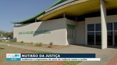 Mutirão da Justiça agiliza audiências de casos de violência doméstica - A audiência faz parte de uma série de serviços que estão sendo oferecidos durante um mutirão organizado pelo Conselho Nacional de Justiça em parceria com os tribunais estaduais.
