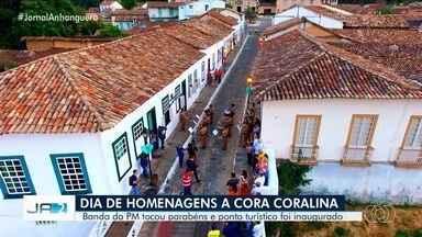 Cidade de Goiás tem dia cheio de comemorações pelo aniversário de Cora Coralina - Teve banda de música e até ponto turístico foi inaugurado.