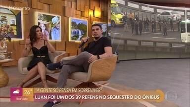 Luan relata momento de pânico durante sequestro do ônibus na Ponte Rio-Niterói - Ele também conta como o sequestrador escolheu os primeiros reféns que foram libertados