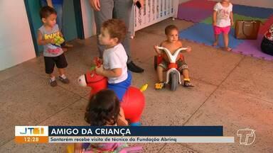 Amigo da Criança: Santarém recebe a visita de técnico da Fundação Abrinq - Visita às creches é na terça (20) e quarta-feira (21).