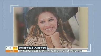 Polícia Civil do DF prende empresário que jogou modelo de hotel - Carlos Montenegro, 59 anos, foi preso em Belém, no Pará. Patrícia Melo de Oliveira foi jogada do 14º andar de um hotel em Brasília. O crime foi em janeiro de 2005.