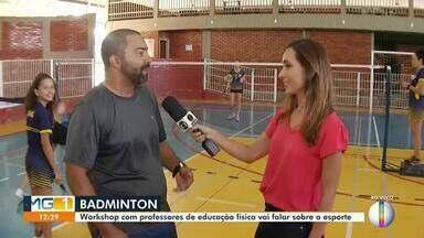 Confira os destaques do esporte desta sexta (23) - Workshop com professor de Educação Física vai falar sobre o Badminton, em Montes Claros, neste fim de semana; Atlético enfrenta o Bahia, no próximo sábado (24);
