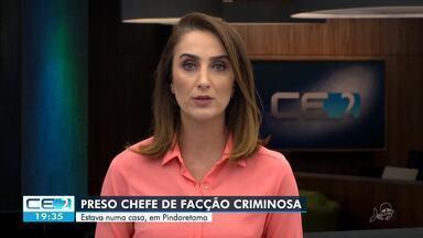 Preso chefe de facção criminosa que atuava em âmbito nacional - Confira mais notícias em g1.globo.com/ce