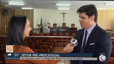 Setor pré-processual é inaugurado dentro do Fórum de Ituiutaba - Segundo o órgão, o objetivo é realizar audiências de conciliação ou mediação para casos em que não há processo na justiça.