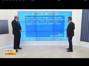Especialista de Direito fala sobre imigração - Telespectadores enviaram perguntas sobre cidadania, extradição e morte no exterior.