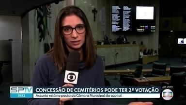 Concessão de cemitérios pode ter 2ª votação - Assunto está na Câmara Municipal da capital paulista.