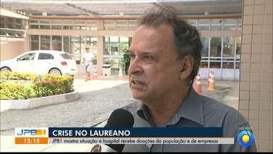 JPB1 mostra situação do Hospital Napoleão Laureano, em João Pessoa - Hospital recebeu várias doações.
