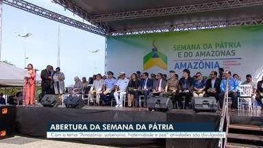 Solenidade marca abertura da Semana da Pátria, em Manaus - Com tema 'Amazônia: Soberania, fraternidade e paz', atividades são divulgadas.