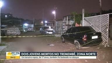 Dois jovens morreram baleados na Zona Norte de São Paulo - Olícia investiga se o caso tem relação com disputa de território entre facções criminosas.