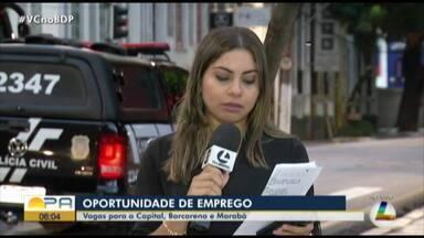 Hospitais abrem inscrições de processos seletivos em três municípios do Pará - Os interessados devem cadastrar o currículo pela internet, localizando as vagas pelo município de interesse.