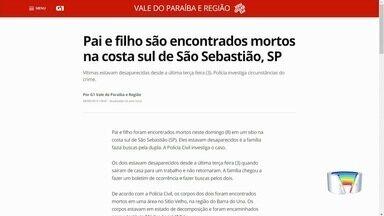 Pai e filho são encontrados mortos na Barra do Una na costa sul de São Sebastião - Eles estavam desaparecidos desde o começo da última semana.