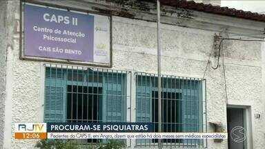 Pacientes do CAPS II de Angra dizem que estão há dois meses sem médicos especialistas - Muitas pessoas não estão conseguindo manter o tratamento em dia com a falta de psiquiatras.